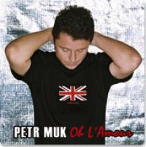 Petr Muk Oh L'Amour