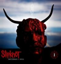 Slipknot Antennas To Hell