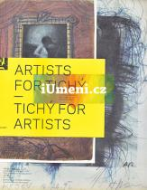 Adi Hoesle, Roman Buxbaum: Artists for Tichý - Tichý for Artists