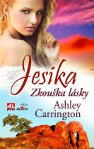 Ashley Carrington: Jesika - Zkouška lásky