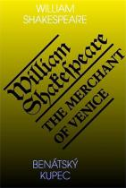 William Shakespeare: Benátský kupec / The Merchant of Venice