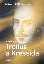 William Shakespeare: Troilus a Kressida