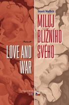 Sumit Mulick: Miluj bližního svého / Love and War