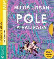 Pole a palisáda - MP3 audiokniha - Miloš Urban