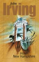 John Irving: Hotel New Hampshire