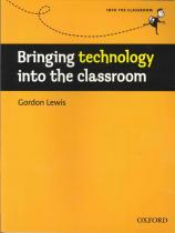 BRINGING TECHNOLOGY INTO CLASSROOM