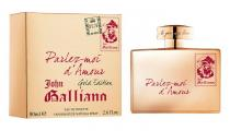 John Galliano Parlez-Moi d´Amour EdT 80ml W