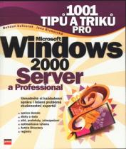 COMPUTER PRESS 1001 tipů a triků pro Windows 2000 Server a Professional