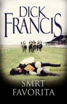 Dick Francis: Smrt favorita