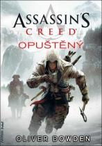 Oliver Bowden: Assassinƒs Creed Opuštěný