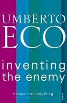 Umberto Eco: Inventing the Enemy