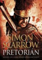 Simon Scarrow: Pretorián