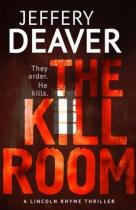 Jeffery Deaver: The Kill Room