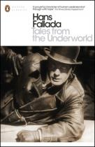 Hans Fallada: Tales from the Underworld