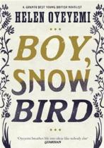 Helen Oyeyemi: Boy, Snow, Bird