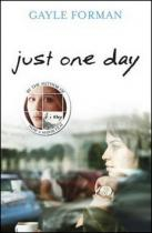 Gayle Formanová: Just One Day