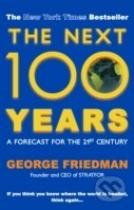 George Friedman: The Next 100 Years