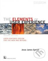 Jesse James Garrett: The Elements of User Experience (Second Edition)