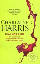 Charlaine Harris: Dead and Gone
