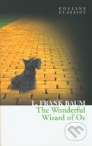 L. Frank Baum: The Wonderful Wizard Of Oz
