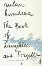 Milan Kundera: The Book of Laughter and Forgetting