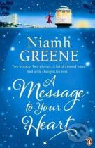 Niamh Greene: A Message to Your Heart