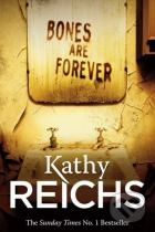 Kathy Reichs: Bones Are Forever