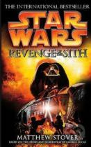 Matthew Stover: Star Wars: Revenge of the Sith (Episode III)