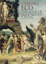Umberto Eco: The Book of Legendary Lands
