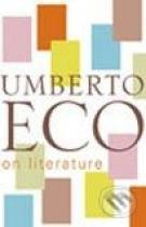 Umberto Eco: On Literature