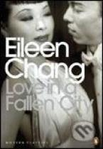 Eileen Chang: Love in a Fallen City