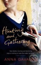 Anna Gavalda: Hunting and Gathering