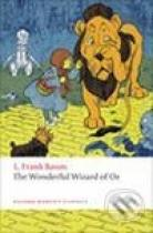 Lyman Frank Baum: The Wonderful Wizard of Oz