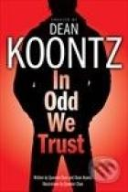 Dean Koontz: In Odd We Trust