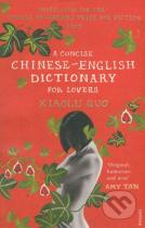 Guo Xiaolu: A Concise Chinese-English Dictionary for Lovers