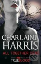 Charlaine Harris: All Together Dead