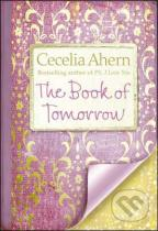 Cecilia Ahern: The Book Of Tomorrow