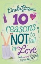 Linda Green: 10 Reasons Not to Fall in Love