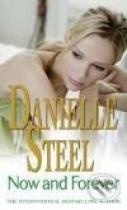 Danielle Steel: Now And Forever