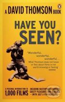 David Thomson: Have You Seen...?