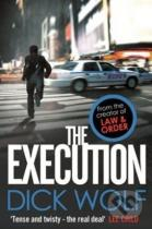 Dick Wolf: The Execution