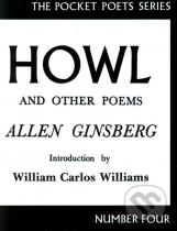 Allen Ginsberg: Howl and Other Poems