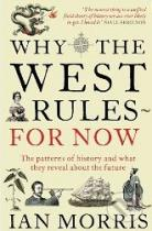 Ian Morris: Why West Rules for Now