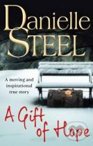 Danielle Steel: A Gift of Hope