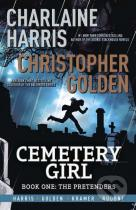 Charlaine Harris, Christopher Golden: Cemetery Girl
