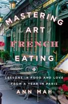 Ann Mah: Mastering the Art of French Eating