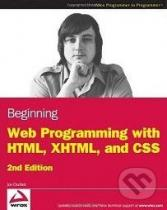 Jon Duckett: Beginning Web Programming with HTML, XHTML, and CSS