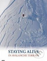 Bruce Tremper: Staying Alive in Avalanche Terrain