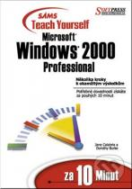 Jane Calabria, Dorothy Burke: Windows 2000 professional za 10 minut