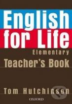 Tom Hutchinson: English for Life - Elementary - Teacher's Book